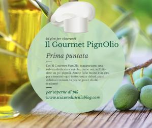 Il Gourmet PignoOlio 2